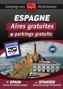 CAMPING CAR : Guide ESPAGNE des Aires et Parkings Gratuits