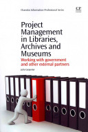 Project Management in Libraries  Archives and Museums