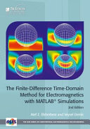 TheFinite Difference Time Domain Method for Electromagnetics with MATLAB   Simulations