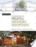 Fundamentos de Projeto de Edificações Sustentáveis - 2.ed.