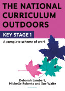 The National Curriculum Outdoors: KS1 Pdf/ePub eBook