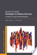 Mayo Clinic Strategies To Reduce Burnout