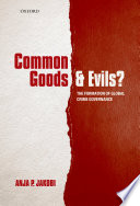Common Goods and Evils?