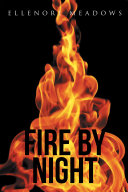 Fire by Night Book