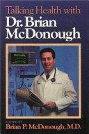 Talking Health with Dr. Brian McDonough