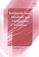 Bureaucratic Power Democracy And Administrative Democracy