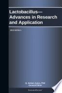 Lactobacillus Advances In Research And Application 2013 Edition Book PDF