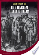Eyewitness to the Harlem Hellfighters