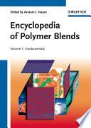 Encyclopedia of Polymer Blends  Volume 1 Book