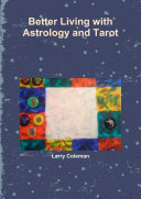 Better Living with Astrology and Tarot