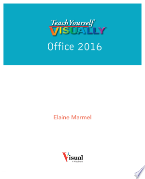 Download Teach Yourself VISUALLY Office 2016 Free Books - Dlebooks.net