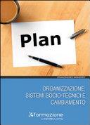 Organizzazione: sistemi socio-tecnici e cambiamento