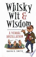Whisky  Wit   Wisdom