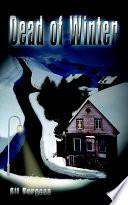 Dead Of Winter Book PDF