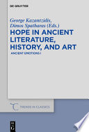 Hope in Ancient Literature  History  and Art
