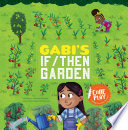 Gabi S If Then Garden