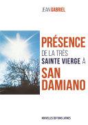 Pdf Présence de la très Sainte Vierge à San Damiano Telecharger