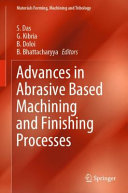 Advances in Abrasive Based Machining and Finishing Processes