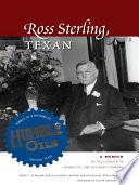 Ross Sterling, Texan