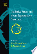 """Oxidative Stress and Neurodegenerative Disorders"" by G. Ali Qureshi, S. Hasan Parvez"