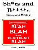 Sh*ts and B****s Book