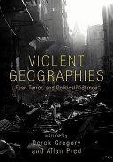 Pdf Violent Geographies