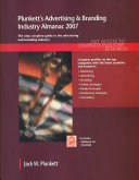 Plunkett's Advertising & Branding Industry Almanac 2007: Advertising & Branding Industry Market Research, Statistics, Trends & Leading Companies
