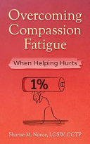 Overcoming Compassion Fatigue
