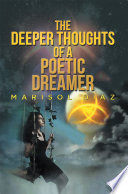 The Deeper Thoughts Of A Poetic Dreamer
