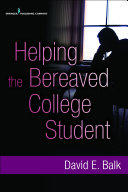 Helping the Bereaved College Student