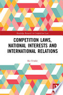 Competition Laws National Interests And International Relations