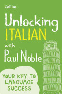 Unlocking Italian with Paul Noble: Your key to language success