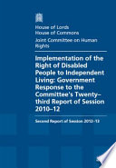 Implementation of the right of disabled people to independent living