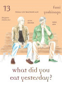 What Did You Eat Yesterday?, Volume 13
