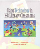 Using Technology In K 8 Literacy Classrooms