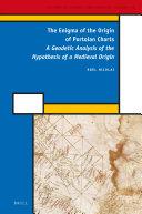 The Enigma of the Origin of Portolan Charts