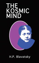 The Kosmic Mind  Esoteric and Occult Psychology