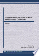 Frontiers of Manufacturing Science and Measuring Technology Book