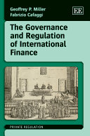 The Governance and Regulation of International Finance