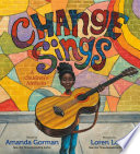 link to Change sings : a children's anthem in the TCC library catalog