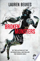 """Broken Monsters"" by Lauren Beukes"