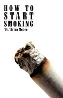 Read Online How to Start Smoking For Free