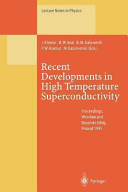 Recent Developments in High Temperature Superconductivity Book