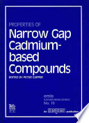 Properties of Narrow Gap Cadmium-based Compounds