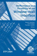 Performance and Durability of the Window-wall Interface