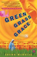 Green Grass Grace