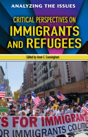 Critical Perspectives on Immigrants and Refugees