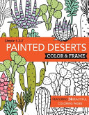 Painted Deserts Color And Frame Book