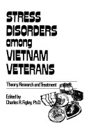 Stress Disorders Among Vietnam Veterans  Theory  Research