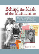Behind the Mask of the Mattachine: The Hal Call Chronicles ...